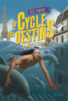 Le Cycle des Destins